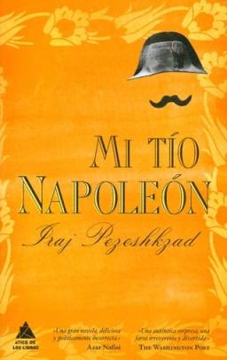 Mi tío Napoleón de Iraj Pezeshkad